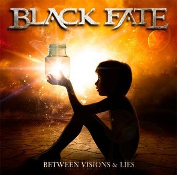 Black Fate - Between Visions & Lies