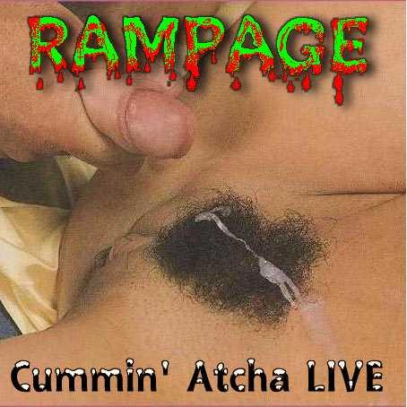 Rampage - Cummin' Atcha Live
