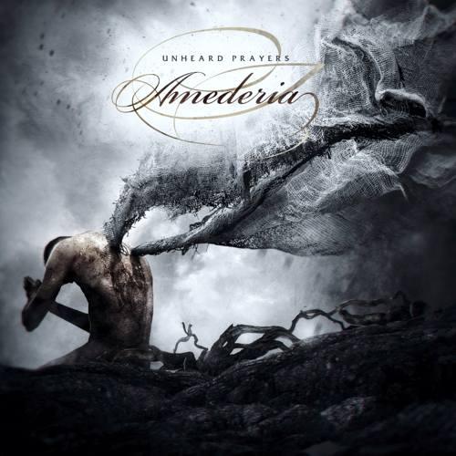 Amederia - Unheard Prayer