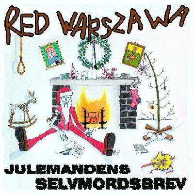 Red Warszawa - Julemandens selvmordsbrev