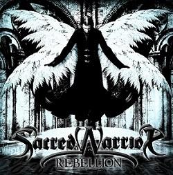 Sacred Warrior - Rebellion