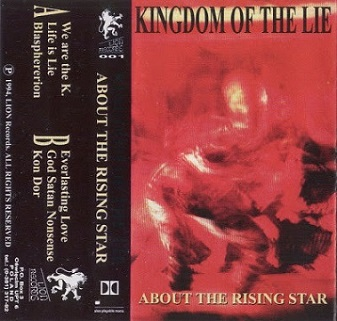 Kingdom of the Lie - About the Rising Star