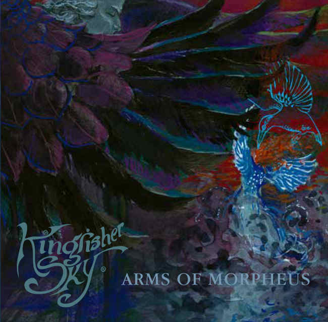Kingfisher Sky - Arms of Morpheus