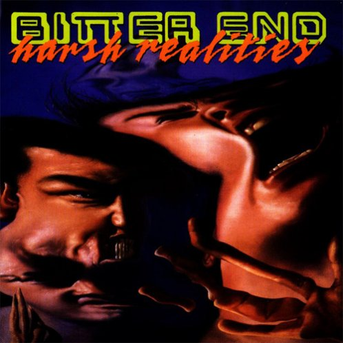 Bitter End - Harsh Realities
