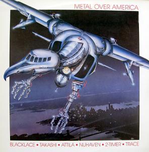 Attila / Blacklace / Takashi - Metal over America