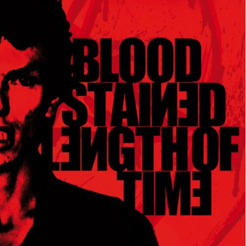 Bloodstained / Length of Time - Bloodstained / Length of Time