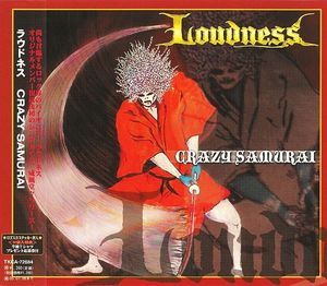 Loudness - Crazy Samurai