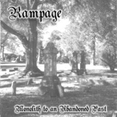 Rampage - Monolith to an Abandoned Past