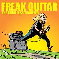 Freak Guitar - The Road Less Traveled