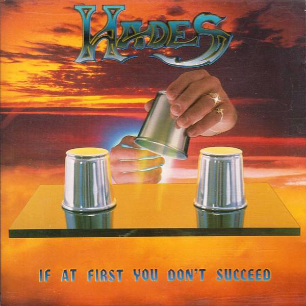 Hades - If at First You Don't Succeed...