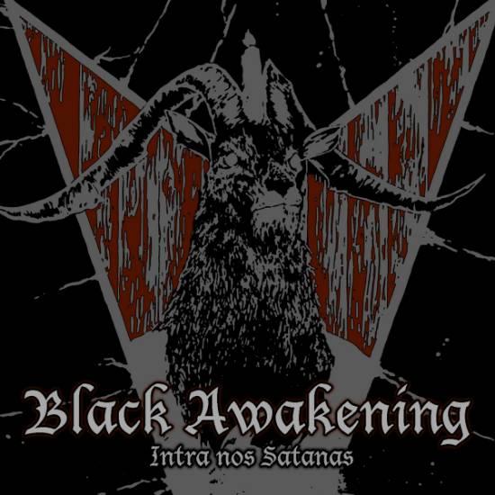 Black Awakening - Intra Nos Satanas