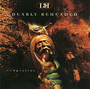 Dearly Beheaded - Temptation