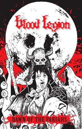BLOOD LEGION ? DAWN OF THE PARIAH