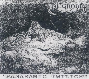 Timeghoul - Panaramic Twilight