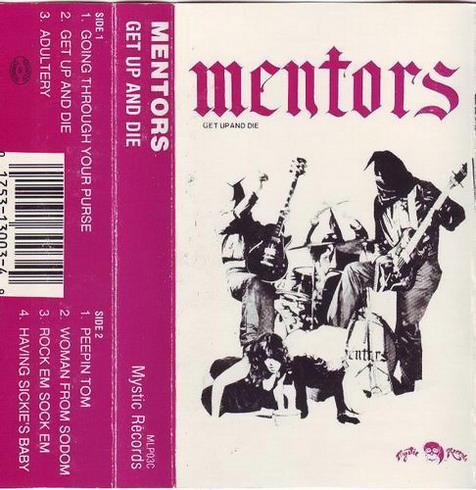 Mentors - Get Up and Die
