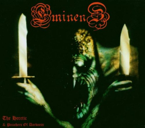 Eminenz - The Heretic & Preachers of Darkness
