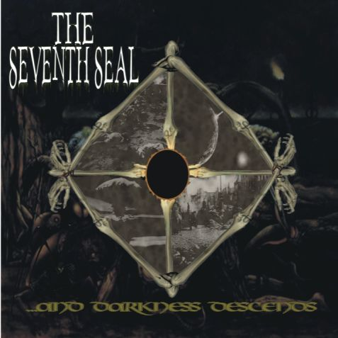 The Seventh Seal - ...and Darkness Descends