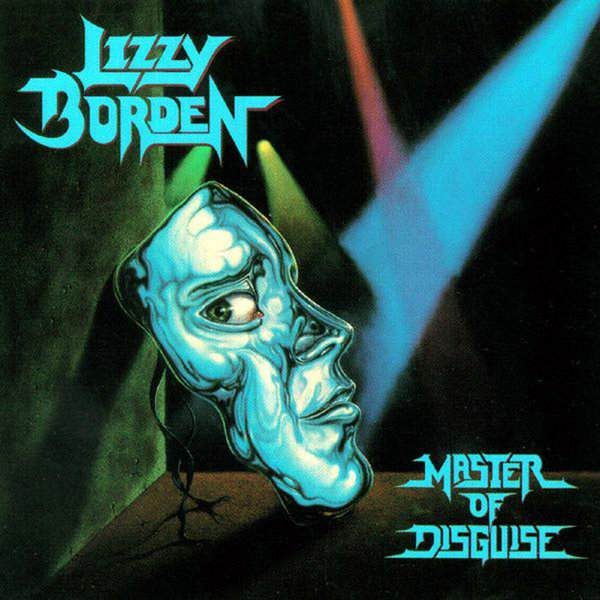 Lizzy Borden — Master of Disguise (1989)