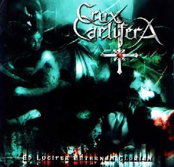 Crux Caelifera - Ad Lucifer Aeternam Gloriam