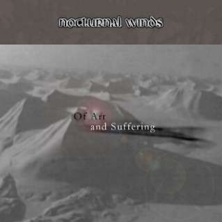 Nocturnal Winds - Of Art and Suffering