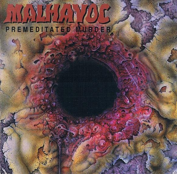 Malhavoc - Premeditated Murder