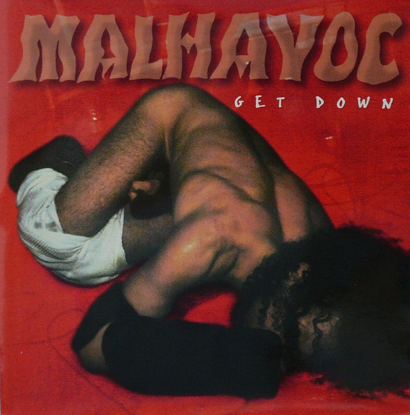 Malhavoc - Get Down