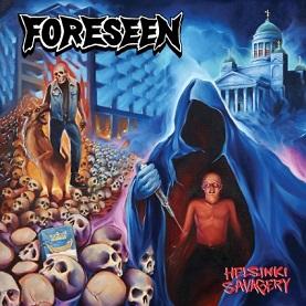 Foreseen - Helsinki Savagery