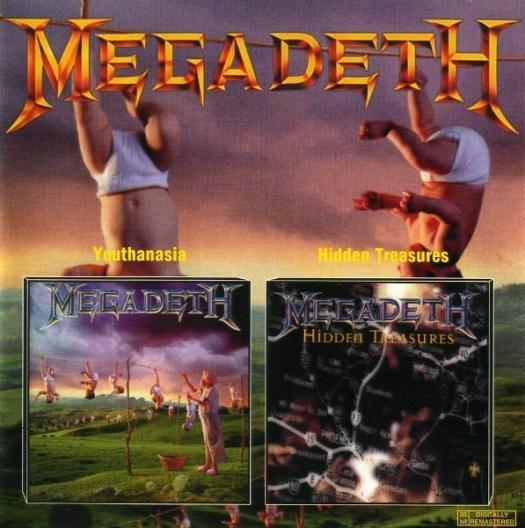 Megadeth - Youthanasia / Hidden Treasures