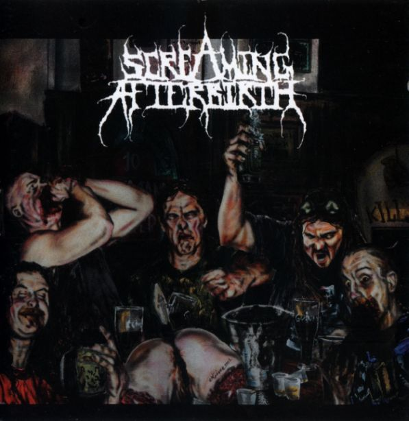 Screaming Afterbirth - Drunk on Feces