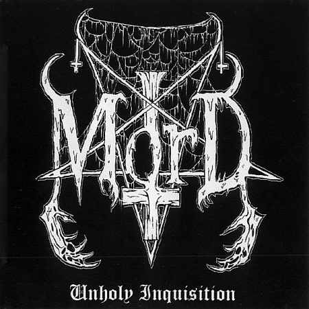 Mord - Unholy Inquisition