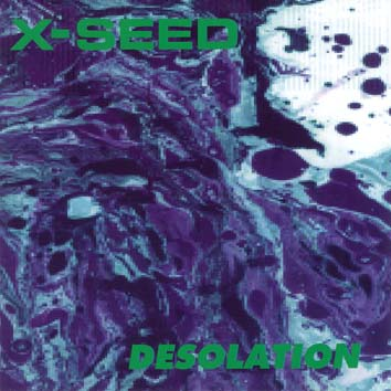 X-Seed - Desolation