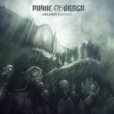 Divine Disorder - Children of Menace