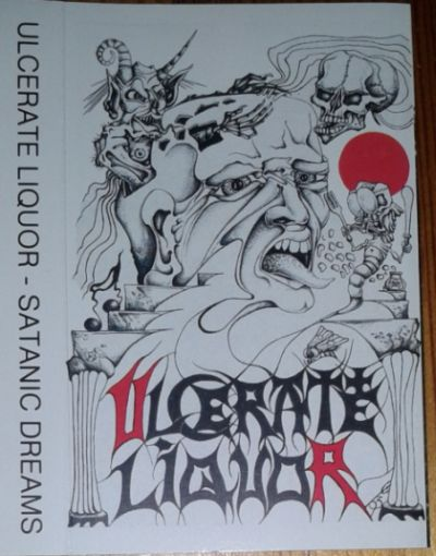 Ulcerate Liquor - Satanic Dreams