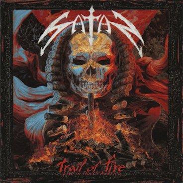 Satan - Trail of Fire: Live in North America