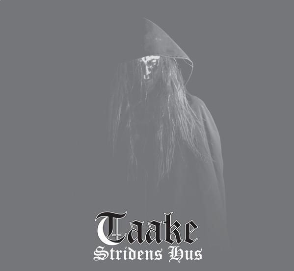 Taake - Stridens hus