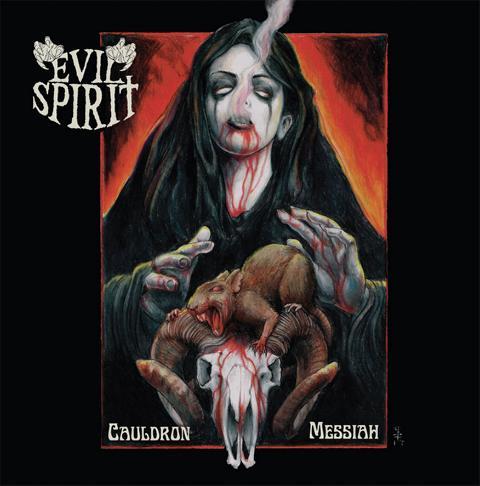 Evil Spirit - Cauldron Messiah