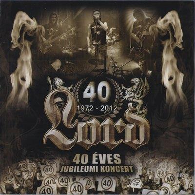 Lord - 40 éves jubileumi koncert