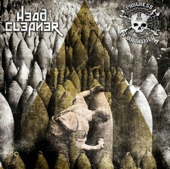 Head Cleaner / Progress of Inhumanity - Head Cleaner / Progress of Inhumanity