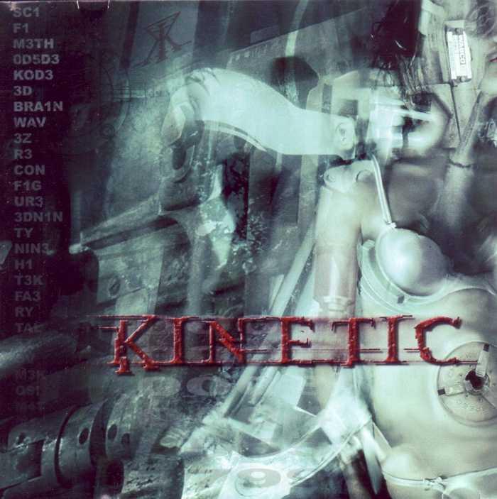 Kinetic - Soul... Emotion... Flesh...