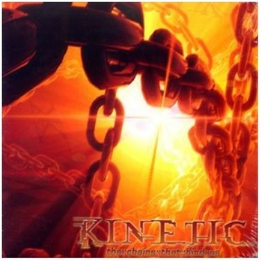 Kinetic - The Chains That Bind Us