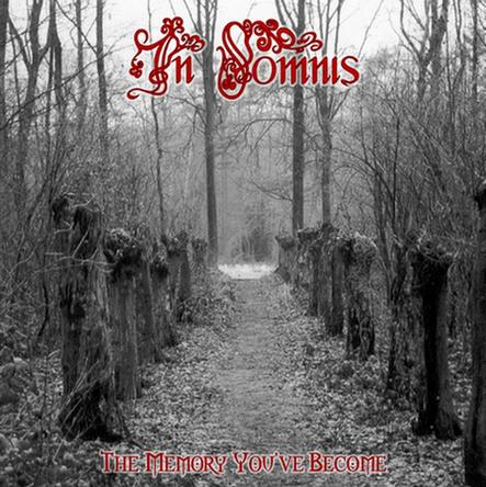 In Somnis - The Memory You've Become
