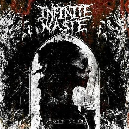 Infinite Waste - Ghost Town