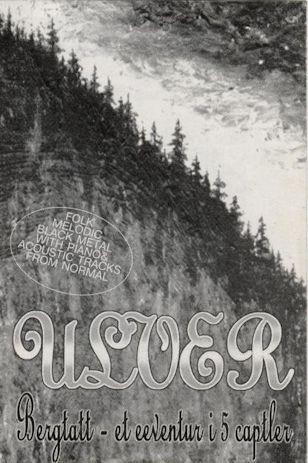 Ulver - Bergtatt - Et Eeventyr i 5 Capitler