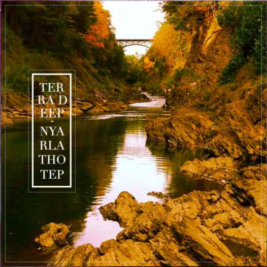 Terra Deep / Nyarlathotep - Nyarlathotep / Terra Deep