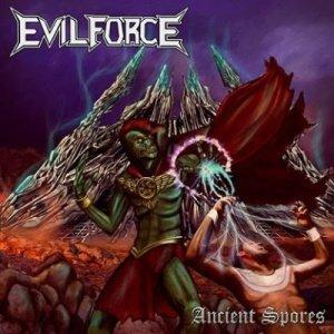 Evil Force - Ancient Spores