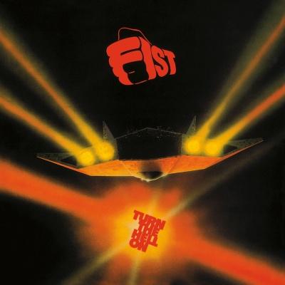 Fist - Turn the Hell On