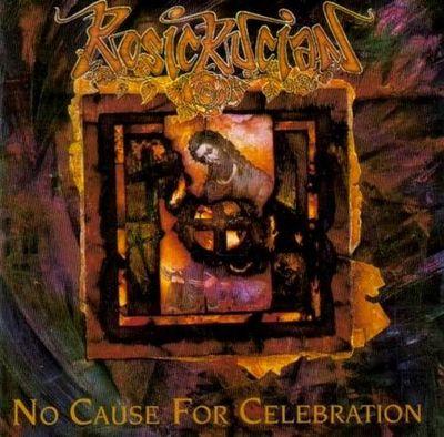 Rosicrucian - No Cause for Celebration