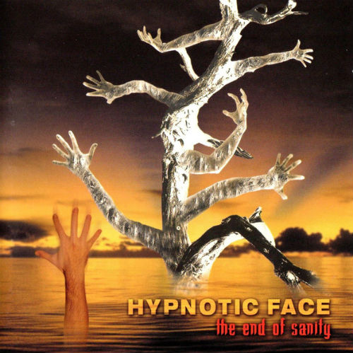 Hypnotic Face - The End of Sanity