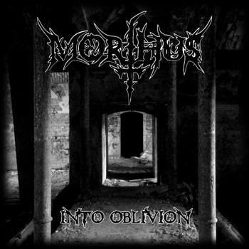 MORTHUS Into Oblivion