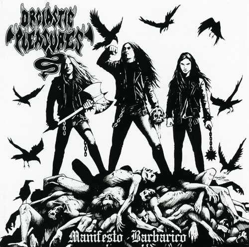 Orgiastic Pleasures - Manifesto barbarico